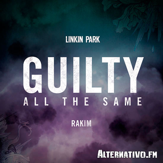 Linkin Park Guilty-All-The-Same